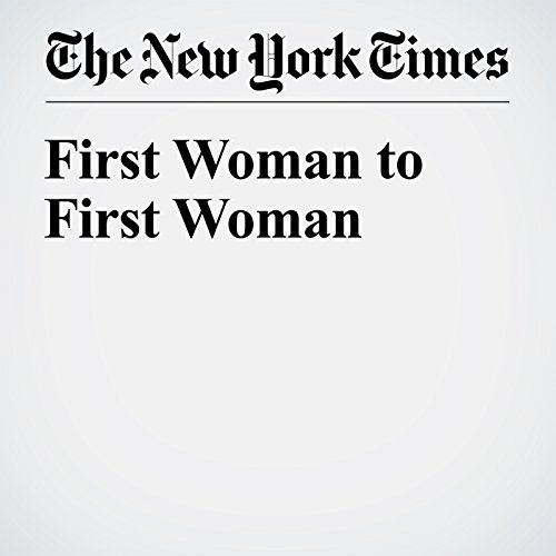 First Woman to First Woman audiobook cover art