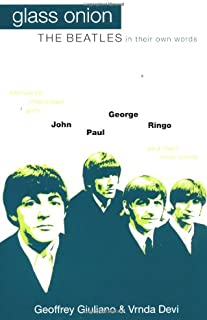 Glass Onion: The Beatles In Their Own Words