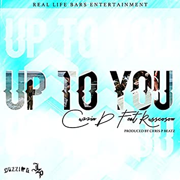 Up To You (feat. Russ Coson)