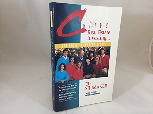 Real Estate Investing Books! - Creative Real Estate Investing: One Family's Success Story