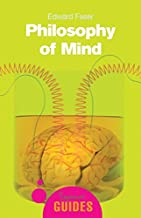 Philosophy of Mind (A Beginner's Guide)