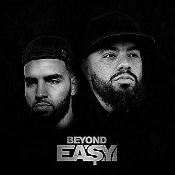 Beyond Ea$Y