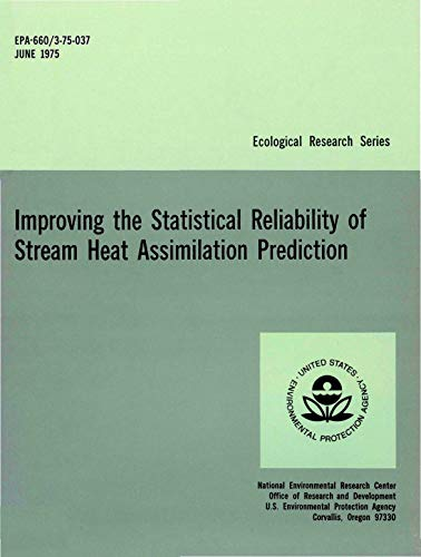 Improving the Statistical Reliability of Stream Heat Assimilation Prediction (English Edition)