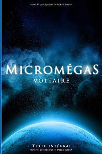 Micromégas - Voltaire - Texte intégral: Édition illustrée | science-fiction | 27 pages Format 15,24 cm x 22,86 cm