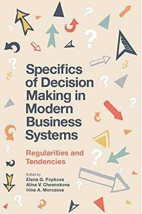 Specifics of Decision Making in Modern Business Systems: Regularities and Tendencies