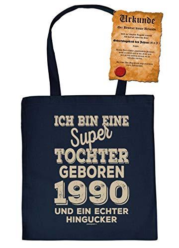 Tochter, Kind 30.Geburtstag, Geschenktasche 30, Jahrgang 1990 : eine super Tochter geboren 1990 - Hingucker - Stofftasche Sprüche 30 Jahre - Baumwolltasche - !! für 2020 !! Farbe: Navyblau