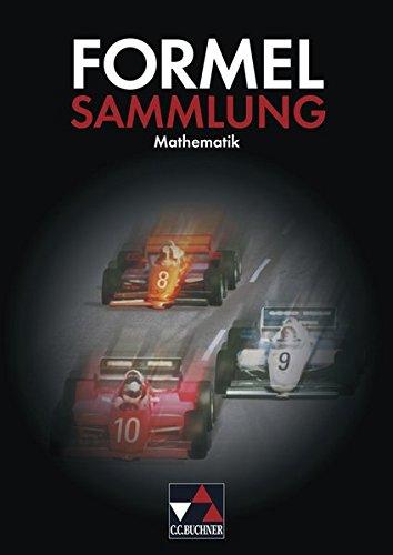 Formelsammlungen / Formelsammlung Mathematik: Für Hauptschulen und mittlere Reife
