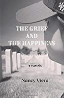 The Grief and The Happiness: a memoir