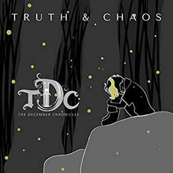 Truth & Chaos