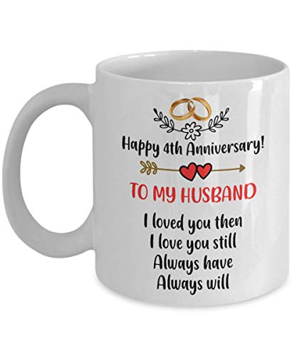 A.Patience - Happy 4th Anniversary Mug - Husband 4 Year Wedding Coffee...