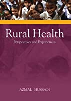 Rural Health: Perspectives & Experiences