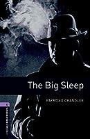 Oxford Bookworms Librarythe Big Sleep Level 4