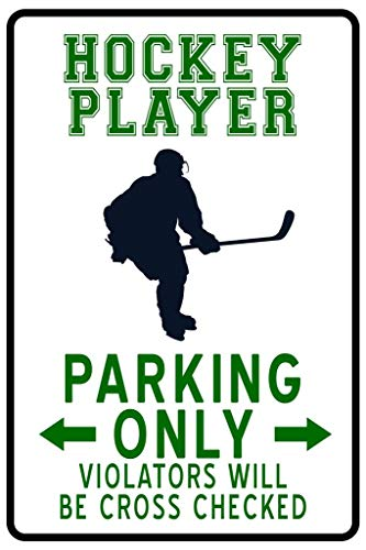 Hockey Player Parking Only Funny Sign Cool Wall Decor Art Print Poster 24x36