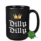 St Patrick's Day Coffee Mug - Dilly Dilly - Leprechaun Irish Shamrock Ireland Celebration Christianity Beer Green Clover Shenanigans