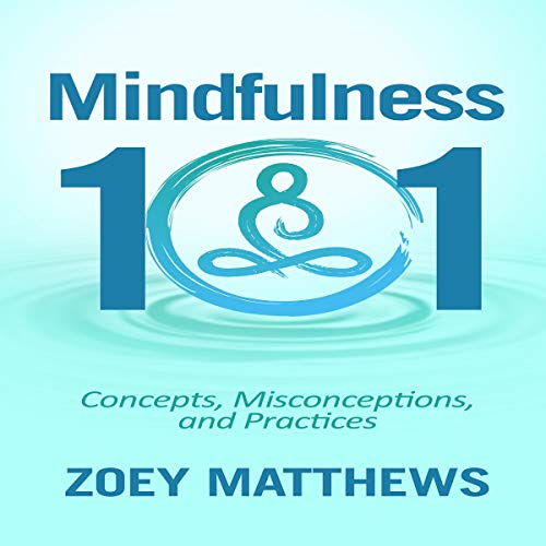 Mindfulness 101 audiobook cover art