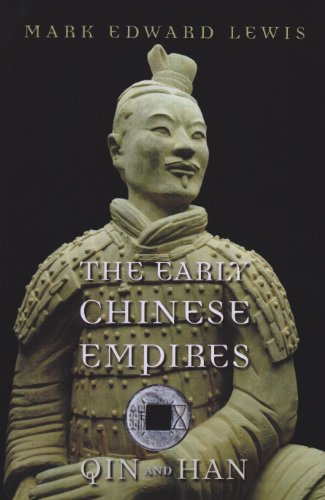 Lewis, M: Early Chinese Empires (History of Imperial China, Band 1)