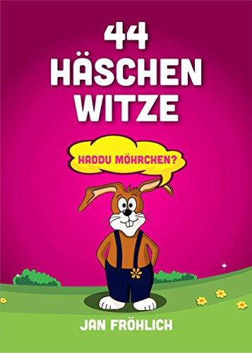 44 Häschen Witze: Haddu Möhrchen?