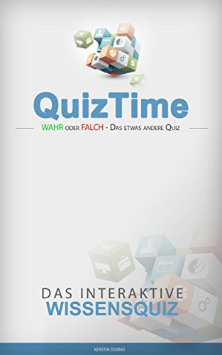 Quizfragen: Wahr oder Falsch!: Das interaktive Quiz mit 101 Fragen zur Allgemeinbildung!