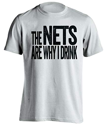 The Nets are Why I Drink – Divertida camiseta autoprodigante, versión negra y gris – Death Ray Prints