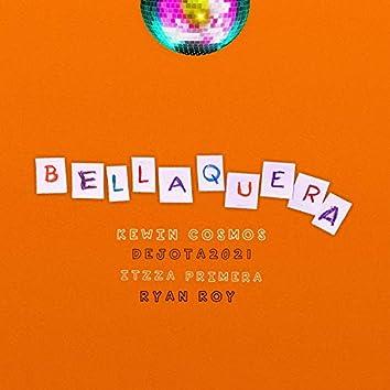 Bellaquera (feat. Itzza Primera, Dejota2021 & Ryan Roy)