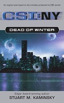 Dead of Winter (CSI: New York Book 1) by [Stuart M. Kaminsky]