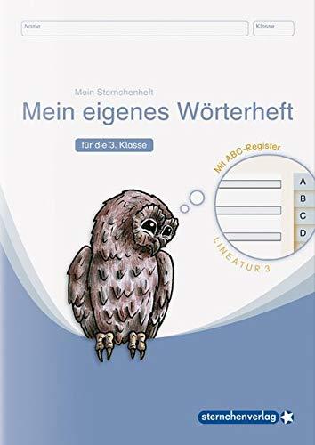 Mein eigenes Wörterheft - Lineatur 3 mit seitlichem ABC-Register: Mein Sternchenheft für die 3. Klasse