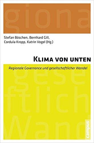 Klima von unten: Regionale Governance und gesellschaftlicher Wandel