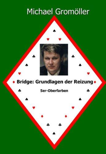 Bridge: Grundlagen der Reizung: 5er-Oberfarben