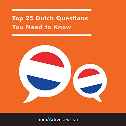 Top 25 Dutch Questions You Need to Know cover art