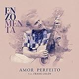 Amor Perfeito (feat. Frank Colón)