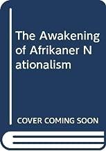 The awakening of Afrikaner nationalism, 1868-1881