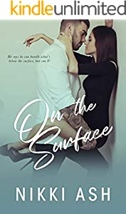 On the Surface: a Second Chance, Single Dad Romance (Imperfect Love Book 3)