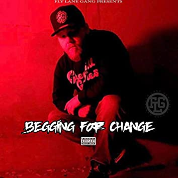 Begging for Change (feat. TiMbo & Trinity)