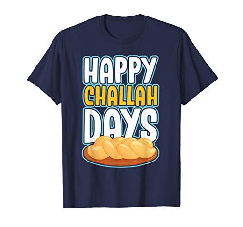 Cute Hanukkah Favorite - Happy Challah Days Holidays Jewish T-Shirt