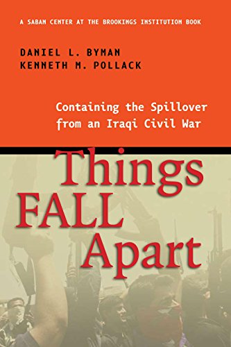 Things Fall Apart: Containing the Spillover from an Iraqi Civil War (English Edition)