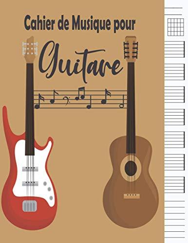 Cahier de Musique pour Guitare: tablature guitare | portées, grilles, tablatures | Apprentissage et création musicale, Idéal pour les étudiants, amateurs et professionnels.