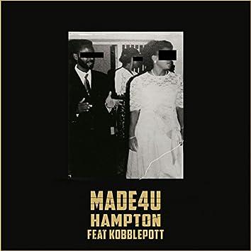Made4U (feat. Kobblepott)