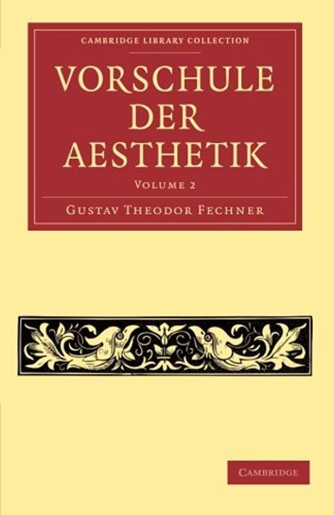 純正多様なクラッチVorschule der Aesthetik (Cambridge Library Collection - Art and Architecture)