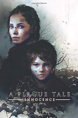 A PLAGUE TALE INNOCENCE: notebook 120 Empty Pages With Lines Size 6x9