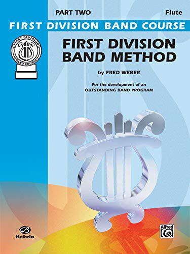 First Division Band Method, Part 2: C Flute (First Division Band Course)