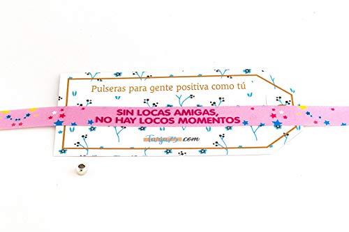 Pulseras de tela con frases molonas: LOCAS AMIGAS | Regalo original