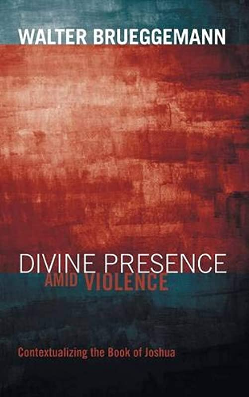 弾性カメラスペシャリストDivine Presence Amid Violence: Contextualizing the Book of Joshua