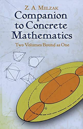 Companion to Concrete Mathematics (Dover Books on Mathematics)