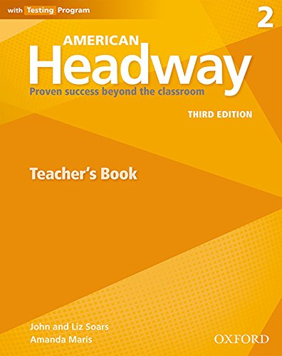 American Headway 2. Teacher's Book 3rd Edition (American Headway Third Edition) (Spanish Edition)