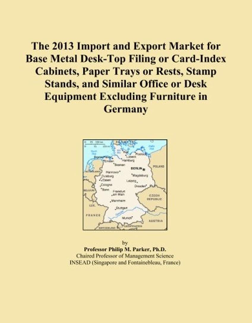 物質失速操作可能The 2013 Import and Export Market for Base Metal Desk-Top Filing or Card-Index Cabinets, Paper Trays or Rests, Stamp Stands, and Similar Office or Desk Equipment Excluding Furniture in Germany