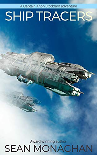 Ship Tracers (Captain Arlon Stoddard Adventures) (English Edition)