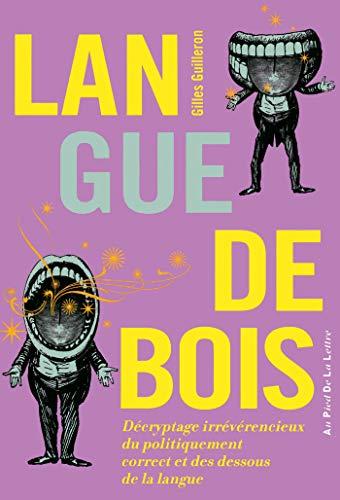 Langue de bois (Au pied de la lettre) (French Edition)