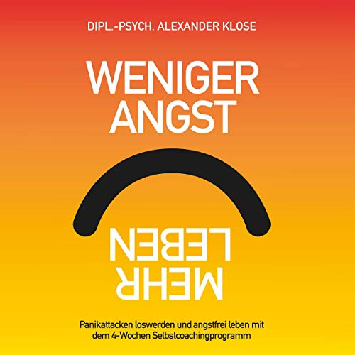 Weniger Angst, Mehr Leben [Less Fear, More Life] cover art