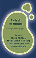 Atolls of the Maldives: Nissology and Geography (Rethinking the Island)