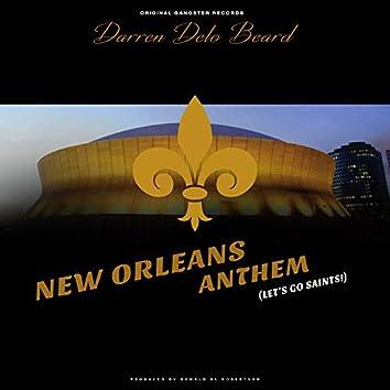 New Orleans Anthem (Let's Go Saints!)